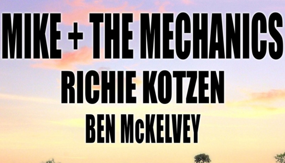 Mike + The Mechanics » Tickets und Meet & Greet gewinnen