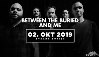 Between The Buried And Me | Mi 02. Oktober 2019 | Dynamo (Saal), Zürich