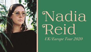 Nadia Reid | Di 28. April 2020 | ISC - Club, Bern