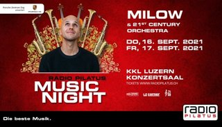 Milow | Fr 17. September 2021 | KKL Luzern, Luzern